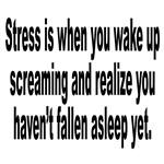 Humorous Stress Quote