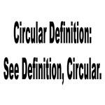 Circular Dictionary Definition Humor