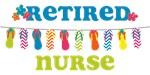 Flip Flops Retired Nurse