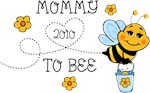 Mom To Bee 2010