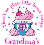 No Place Like Home Except Grandma's