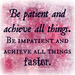 Be patient (zen humor)