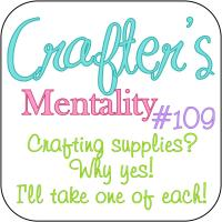 Crafter's Mentality #109