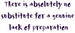 Lack of Preparation