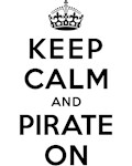 KEEP CALM AND PIRATE ON