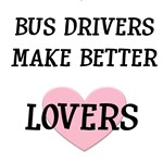 Better Lovers...Bus Driver