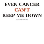 Even CANCER can't keep me down