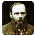 Dostoevsky Appreciation Day
