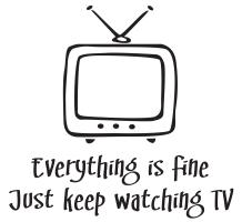 Everything is Fine Watch TV
