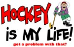 Hockey is my life -player