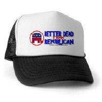 Better Dead than Republican