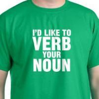 Verb Your Noun