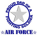 Proud Dad of a Fighting Soldier-Air Force