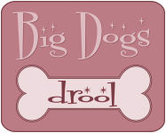 Big Dogs Drool (Pink)