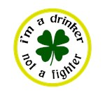 I'm a drinker not a fighter. The original