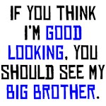 Good Looking Big Brother