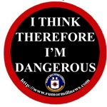 I THINK, THEREFORE I'M DANGEROUS