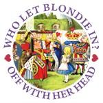 Who Let Blondie In?