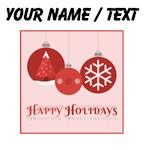 Custom Happy Holidays