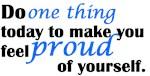 Feel Proud Of Yourself