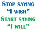 Start Saying I Will