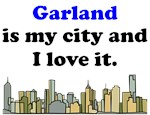 Garland Is My City And I Love It