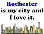 Rochester Is My City And I Love It