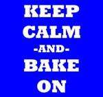 Keep Calm And Bake On (Blue)