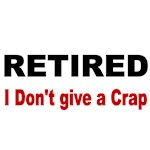 RETIRED. I Don't Give a Crap