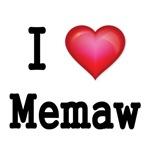 I LOVE MEMAW