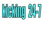 Kicking 24-7