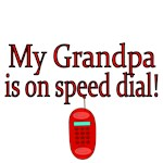 My Grandpa is on speed dial!