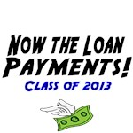 Now the Loan Payments. Class of 2013