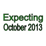 Expecting October 2013