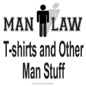 MAN LAW T-shirts and Man Stuff