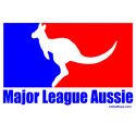 MAJOR LEAGUE AUSSIE