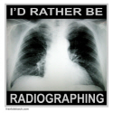 I'D RATHER BE RADIOGRAPHING T-SHIRTS AND GIFTS