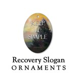 Recovery Slogans Ornaments