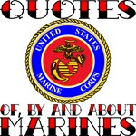 Quotes Of, By, For and About Marines