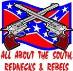 All About The South, Rednecks & Rebels
