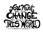 You Must Change This World