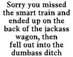 Sorry missed smart train