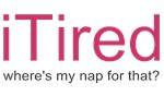 iTired Where's my nap?