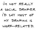 Drinking is Work-Related