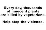 Stop violence against plants