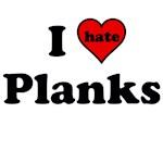 I Heart (hate) Planks