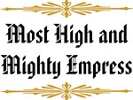 Most High and Mighty Empress
