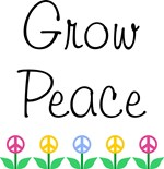 Grow Peace ~ 