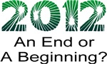 2012 An End Or A Beginning