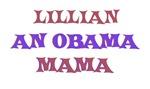 Lillian - An Obama Mama